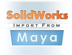 SolidWorks import from Maya logo